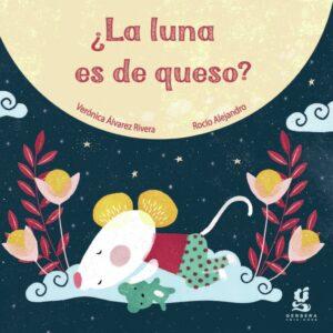 ¿La luna es de queso? | Gerbera