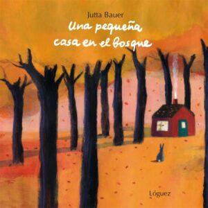 Una pequeña casa en el bosque | Lóguez